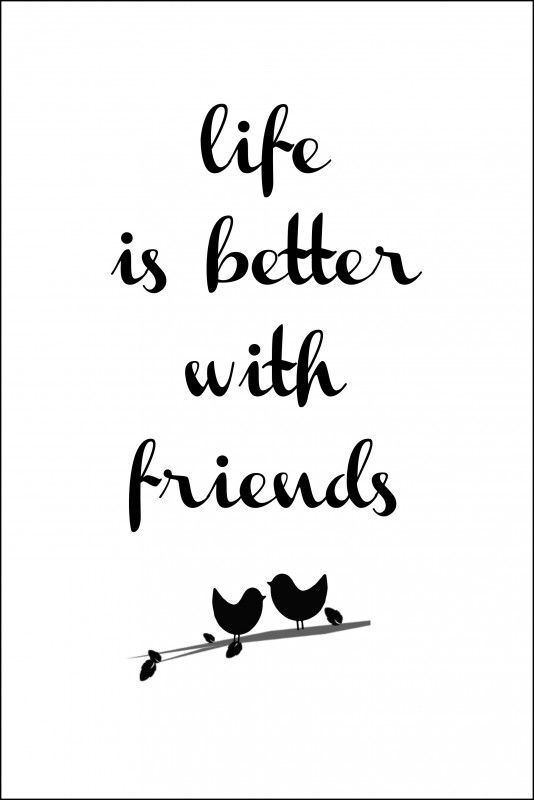 Friendship-quotes-life-is-better-with-friends.jpg